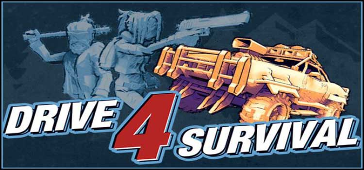 Drive 4 Survival Free Download FULL Version PC Game