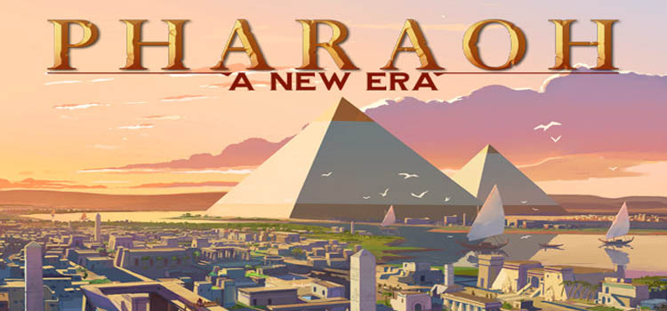 Pharaoh A New Era Free Download FULL Version PC Game