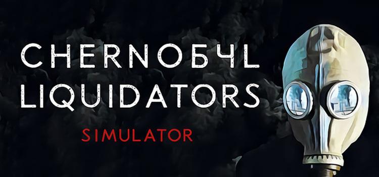 Chernobyl Liquidators Simulator Free Download PC Game