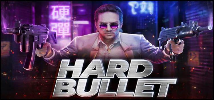 Hard Bullet Free Download FULL Version PC Game