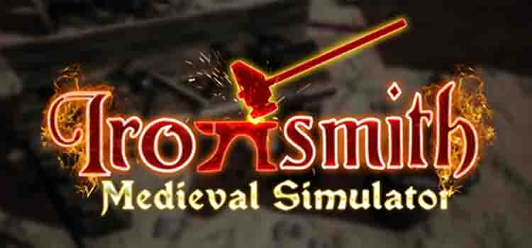 Ironsmith Medieval Simulator Free Download PC Game