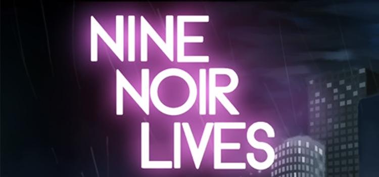 Nine Noir Lives Free Download FULL Version PC Game