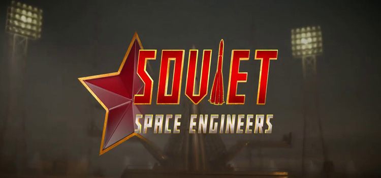 Soviet Space Engineers Free Download FULL PC Game
