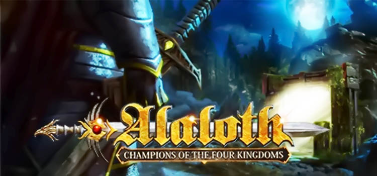 Alaloth Free Download Champions Of The Four Kingdoms