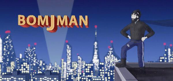 BOMJMAN Free Download FULL Version PC Game