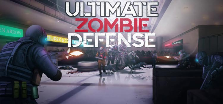 Ultimate Zombie Defense Free Download PC Game