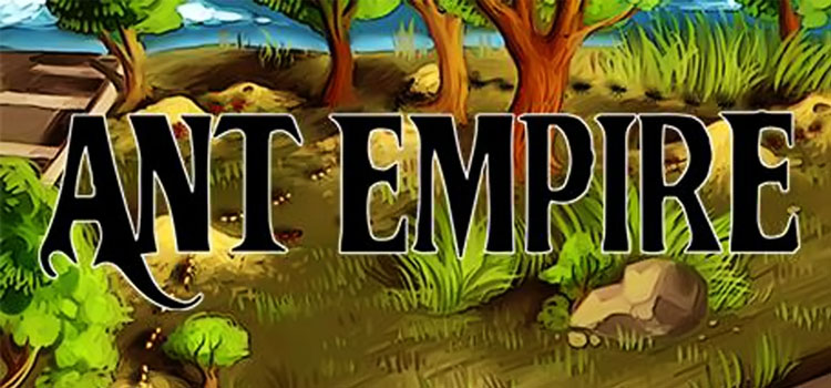Ant Empire Free Download FULL Version PC Game