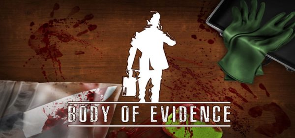 Body Of Evidence Free Download FULL PC Game