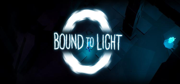 Bound To Light Free Download FULL Version PC Game