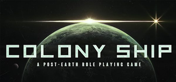 Colony Ship Free Download A Post-Earth Role Playing Game