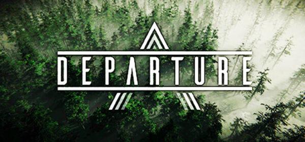 Departure Free Download FULL Version PC Game