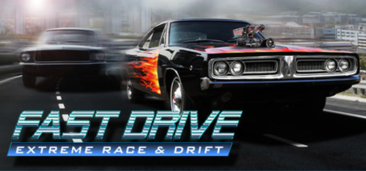 FAST DRIVE Extreme Race Free Download PC Game