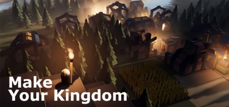 Make Your Kingdom Free Download FULL PC Game