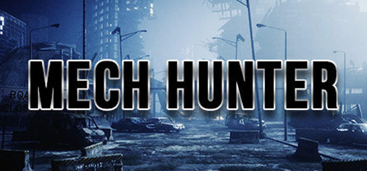 Mech Hunter Free Download FULL Version PC Game