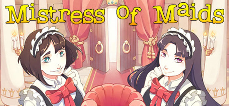 Mistress Of Maids Free Download FULL PC Game