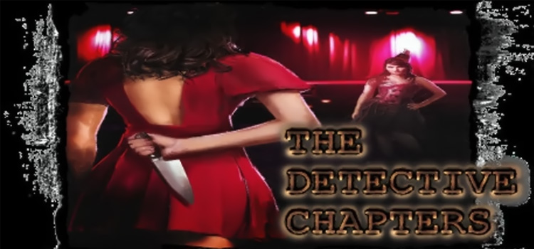 The Detective Chapters Part One Free Download Game