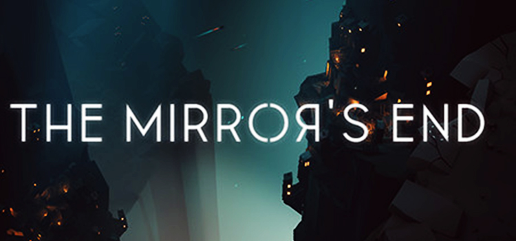 The Mirrors End Free Download FULL Version PC Game