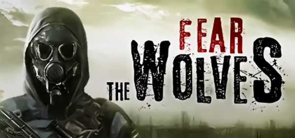 Fear The Wolves Free Download FULL Version Game