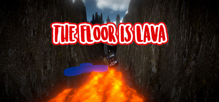 The Floor Is Lava Free Download FULL Version Game