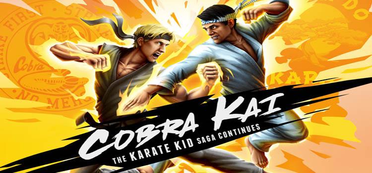 Cobra Kai The Karate Kid Saga Continues Free Download