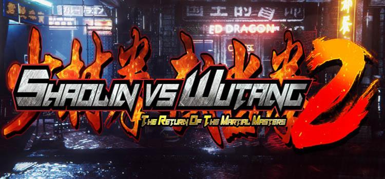 Shaolin Vs Wutang 2 Free Download FULL PC Game