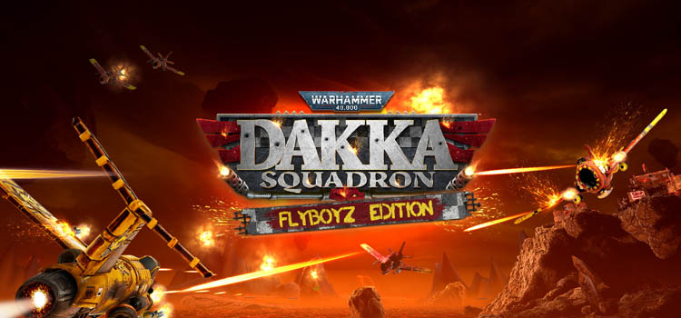 Warhammer 40k Dakka Squadron Flyboyz Edition Free Download
