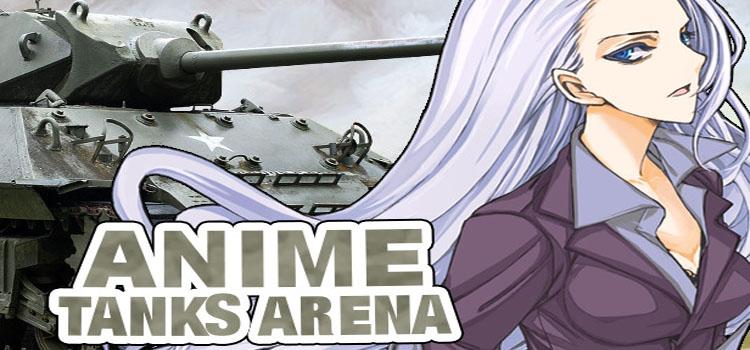Anime Tanks Arena Free Download FULL PC Game