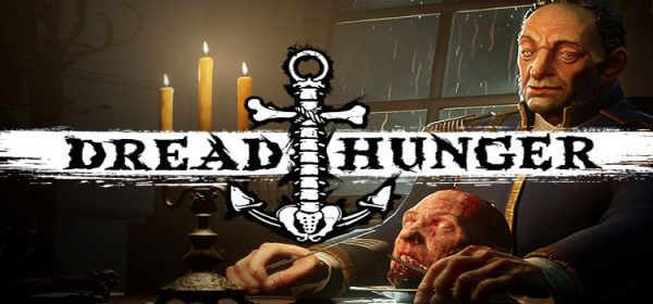 Dread Hunger Free Download FULL Version PC Game