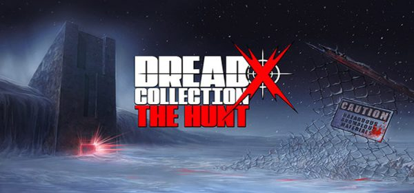 Dread X Collection The Hunt Free Download PC Game