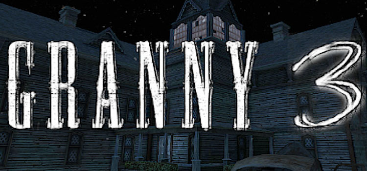 Granny 3 Free Download FULL Version Crack PC Game