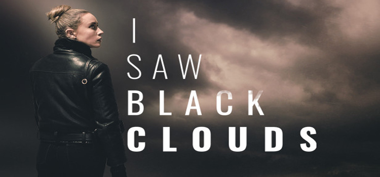 I Saw Black Clouds Free Download FULL PC Game