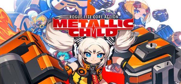 METALLIC CHILD Free Download FULL PC Game