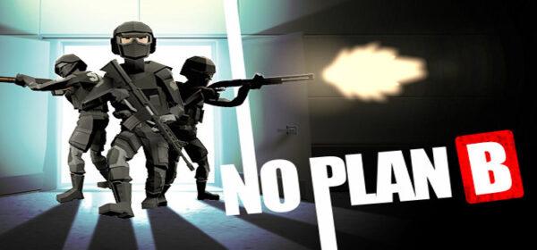 No Plan B Free Download FULL Version PC Game