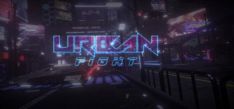 Urban Fight Free Download FULL Version PC Game