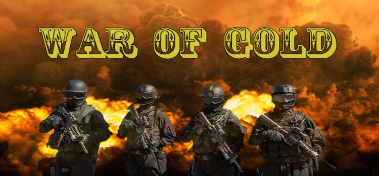 War Of Gold Free Download FULL Version PC Game